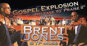 brent jones & total praise mobb