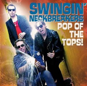 SWINGIN NECKBRAKERS