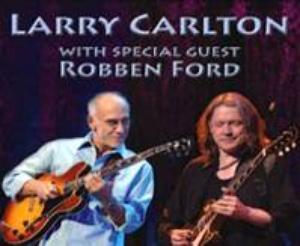 larry carlton & robben ford
