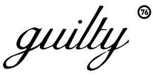 GUILTY 76