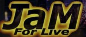 JAM FOR LIVE