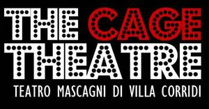 THE CAGE THEATRE - TEATRO MASCAGNI