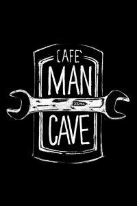 MAN CAVE CAFÈ