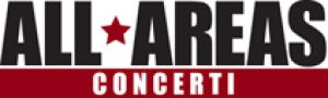 ALL AREAS CONCERTI