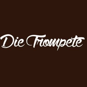 Die Trompete