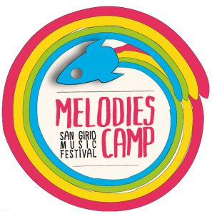 MELODIES CAMP - SAN GIRIO MUSIC FESTIVAL