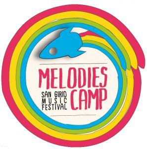MELODIES CAMP - SAN GIRIO MUSIC FESTIVAL