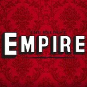 The Belfast Empire