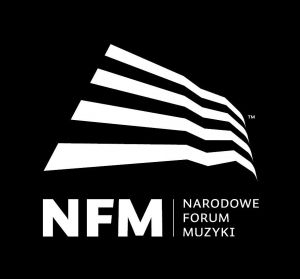 NFM Narodowe Forum Muzyki