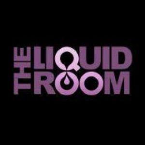 THE LIQUID ROOMS