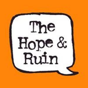 The Hope & Ruin