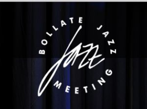 BOLLATE JAZZ MEETING