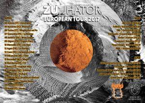 "ZU ""JHATOR"" EUROPEAN TOUR 2017"