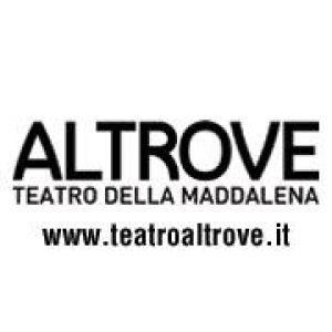 TEATRO DELLA MADDALENA H.O.P. ALTROVE