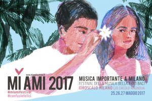 MI AMI Festival 2017 (Milano, 25/27 maggio)_Annunciata la line up completa del festival