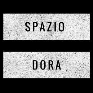 SPAZIO DORA