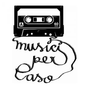 MUSICI PER CASO