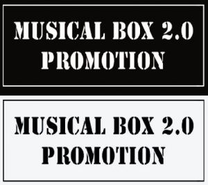 MUSICAL BOX 2.0 PROMOTION