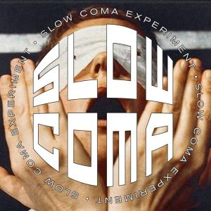 SLOW COMA
